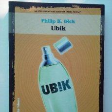 Libros de segunda mano: PHILIP K. DICK - UBIK. Lote 96921439
