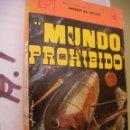 Libros de segunda mano: ANTIGUA NOVELA DE FICCION - MUNDO PROHIBIDO. Lote 96940535