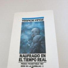 Libros de segunda mano: NOVA CIENCIA FICCION NAUFRAGIO EN EL TIEMPO REAL VERNOR VINGE. Lote 96953191