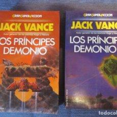 Libros de segunda mano: LOS PRINCIPES DEMONIO 1 Y 2- JACK VANCE- MARTINEZ ROCA GRAN SUPER FICCION. Lote 106380284