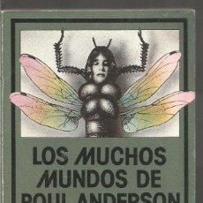 Libros de segunda mano: POUL ANDERSON. LOS MUCHOS MUNDOS DE POUL ANDERSON II. EDHASA NEBULAE. Lote 98478855