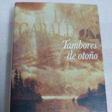 Libros de segunda mano: TAMBORES DE OTOÑO - DIANA GABALDON - PRIMERA EDICION - TAPAS DURAS ED. EMECE . MUY BUEN ESTADO. Lote 98661523