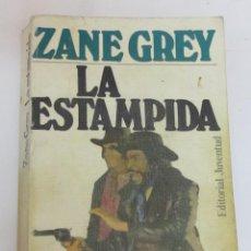 Libros de segunda mano: ZANE GREY - ESTAMPIDA (EDITORIAL JUVENTUD). Lote 98810039
