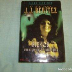 Libros de segunda mano: RICKY B. - J.J. BENITEZ .. Lote 98858819