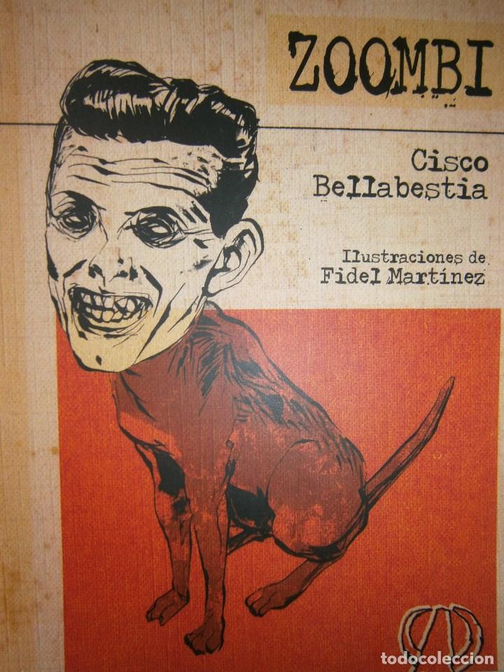 ZOOMBI CISCO BELLABESTIA ARISTAS MARTINEZ 2010 (Libros de Segunda Mano (posteriores a 1936) - Literatura - Narrativa - Ciencia Ficción y Fantasía)