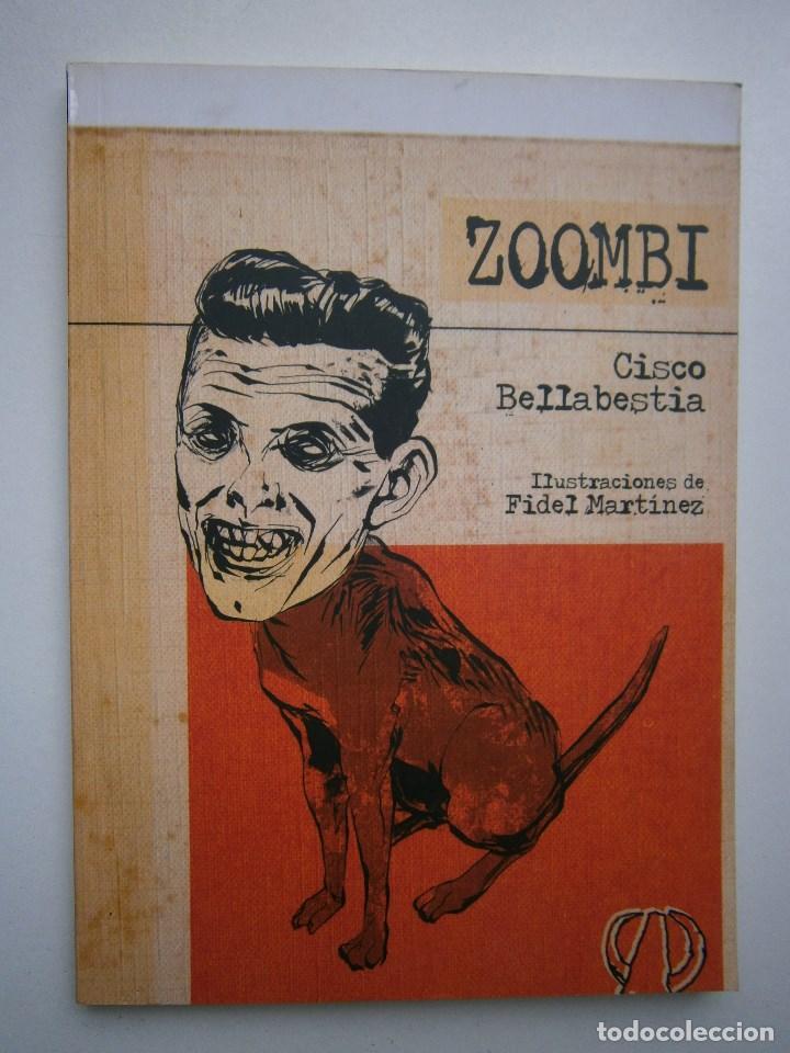 Libros de segunda mano: ZOOMBI CISCO BELLABESTIA Aristas Martinez 2010 - Foto 2 - 98982751