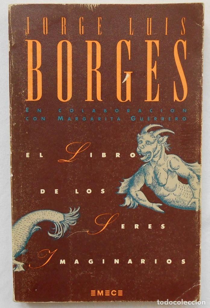 el libro de los seres imaginarios - jorge luis - Comprar
