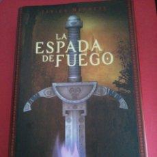 Libros de segunda mano: LA ESPADA DE FUEGO - TRAMOREA 1 - JAVIER NEGRETE - MINOTAURO 2003. Lote 100047487