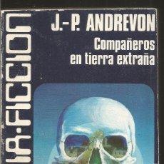 Libros de segunda mano: J.P. ANDREVON. COMPAÑEROS EN TIERRA EXTRAÑA. CARALT. Lote 100177339