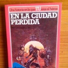 Libros de segunda mano: EN LA CIUDAD PERDIDA - LUCHA FICCION 14 - ALTEA JUNIOR. Lote 100332055