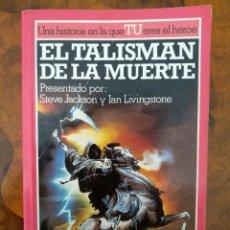 Libros de segunda mano - El talisman de la muerte ( Steve Jackson y Ian Livingstone ) - Lucha 11 Ficcion - Altea junior - 100427311