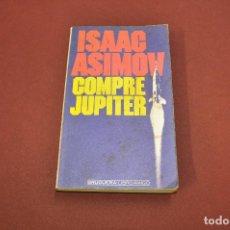 Libros de segunda mano: COMPRE JUPITER - ISAAC ASIMOV - BRUGUERA - CFB. Lote 100997655