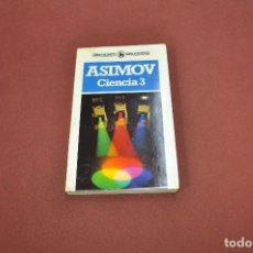 Libros de segunda mano: CIENCIA 3 - ISAAC ASIMOV - LIBRO BLANCO BRUGUERA - CFB. Lote 100998159