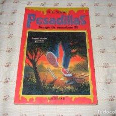 Libros de segunda mano: LOTE PESADILLAS SANGRE DE MONSTRUO III R. L. STINE EDICIONES B. Lote 101020879