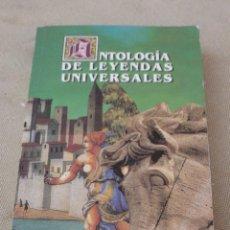 Libros de segunda mano: ANTOLOGIA DE LEYENDAS UNIVERSALES. MITOS Y LEYENDAS.. Lote 101101695
