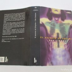 Libri di seconda mano: DAN SIMMONS. EL ASCENSO DE ENDYMION. RMT83911. . Lote 101344431