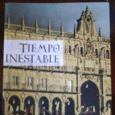 Libros de segunda mano: LIBRO TIEMPO INESTABLE RICARDO DEL CAMPO MONTE RIEGO EDICIONES 2015. Lote 101369199