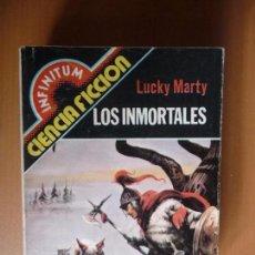Libros de segunda mano: COLECCIÓN INFINITUM. Nº 17. LOS INMORTALES. LUCKY MARTY. PRODUCCIONES EDITORIALES. Lote 101548875