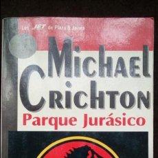 Libros de segunda mano: PARQUE JURÁSICO. JURASSIC PARK. MICHAEL CRICHTON.. Lote 181184478
