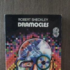 Libros de segunda mano: DRAMOCLES - ROBERT SHECKLEY - 1984. Lote 101666159