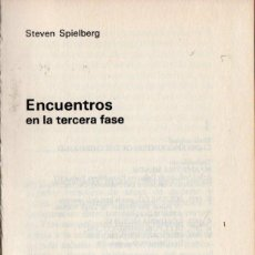 Libros de segunda mano: ENCUENTROS EN LA TERCERA FASE (STEVEN SPIELBERG). Lote 101718591