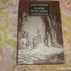 Libros de segunda mano: EL SEÑOR DE LOS ANILLOS I , LA COMUNIDAD DEL ANILLO , J.R.R. TOLKIEN. Lote 101985563