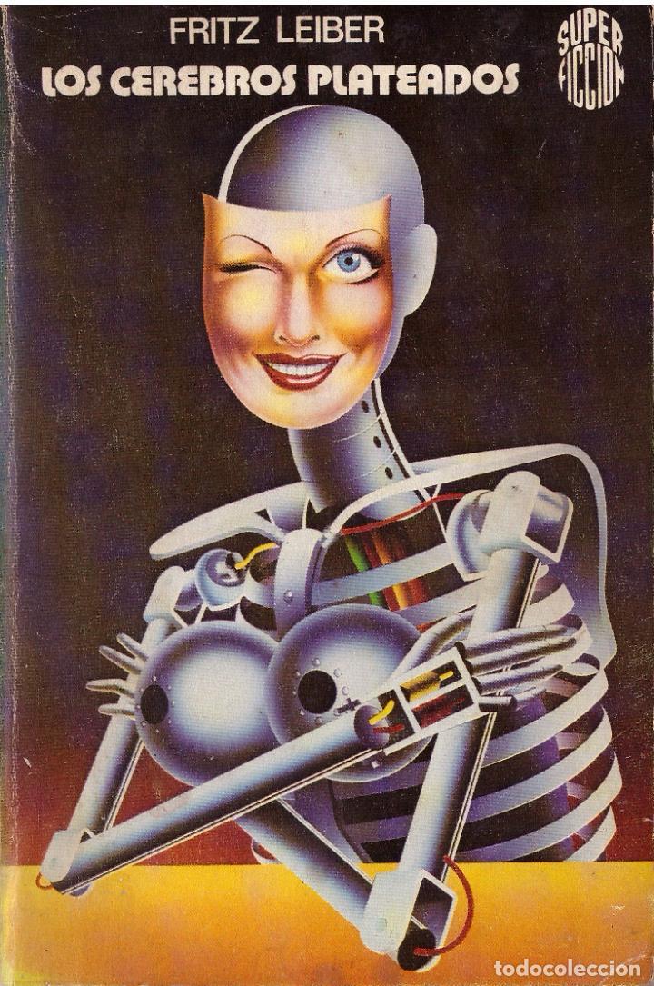 NOVELA LOS CEREBROS PLATEADOS - FRITZ LEIBER; MARTINEZ ROCA SUPER FICCION, Nº 8 (Libros de Segunda Mano (posteriores a 1936) - Literatura - Narrativa - Ciencia Ficción y Fantasía)