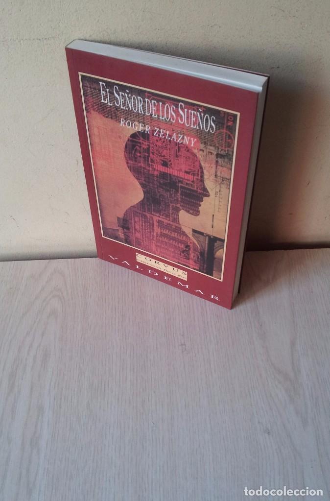 ROGER ZELAZNY - EL SEÑOR DE LOS SUEÑOS - VALDEMAR 1992 (Libros de Segunda Mano (posteriores a 1936) - Literatura - Narrativa - Ciencia Ficción y Fantasía)