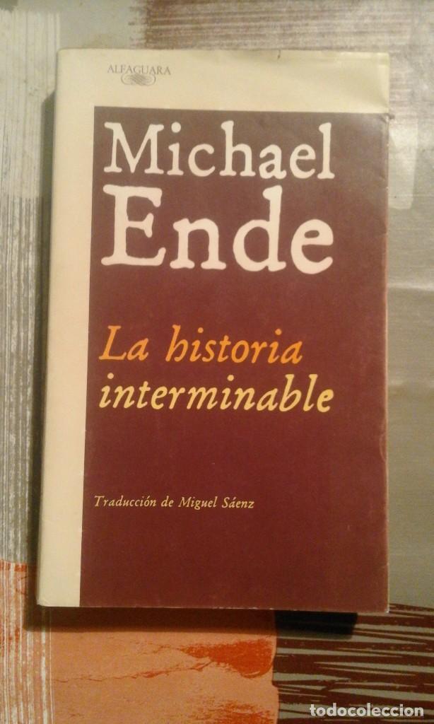 LA HISTORIA INTERMINABLE - MICHAEL ENDE (Libros de Segunda Mano (posteriores a 1936) - Literatura - Narrativa - Ciencia Ficción y Fantasía)