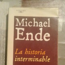 Libros de segunda mano: LA HISTORIA INTERMINABLE - MICHAEL ENDE. Lote 140107721
