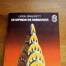 Libros de segunda mano: LA ESPADA DE RHIANNON - LEIGH BRACKETT - 1977. Lote 102803187