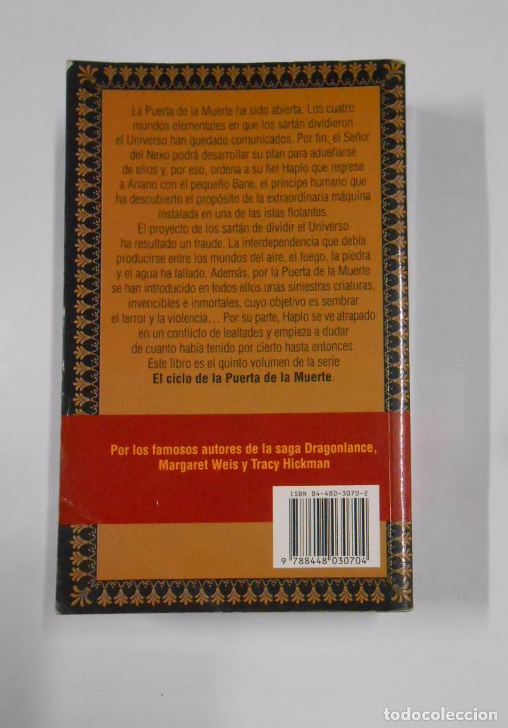 Libros de segunda mano: LA MANO DEL CAOS. MARGARET WEIS. TRACY HICKMAN. EL CICLO DE LA PUERTA DE LA MUERTE. VOLUMEN 5 TDK29 - Foto 2 - 165611902