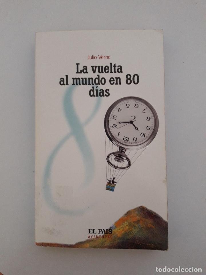 LIBRO - LA VUELTA AL MUNDO EN 80 DIAS - JULIO VERNE - EL PAIS (Libros de Segunda Mano (posteriores a 1936) - Literatura - Narrativa - Ciencia Ficción y Fantasía)