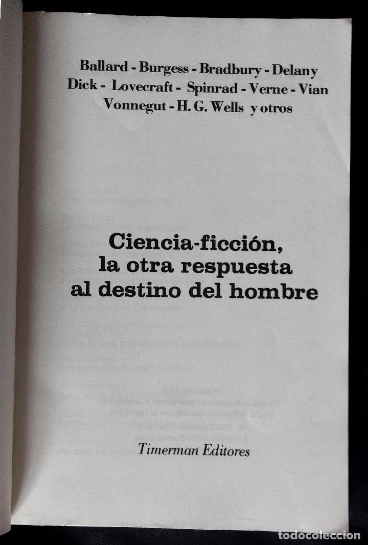Libros de segunda mano: CIENCIA-FICCION, LA OTRA RESPUESTA AL DESTINO DEL HOMBRE | TIMERMAN EDITORES | 1976 (1ª ED.) - Foto 2 - 103463075