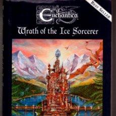 Libros de segunda mano: ENCHANTICA. WRATH OF THE ICE SORCERER. BY ANDREW BILL.. Lote 103719191