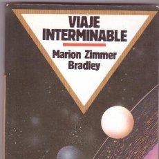 Libros de segunda mano: VIAJE INTERMINABLE - MARION ZIMMER BRADLEY , CIENCIA FICCIÓN BRUGUERA. Lote 103919919