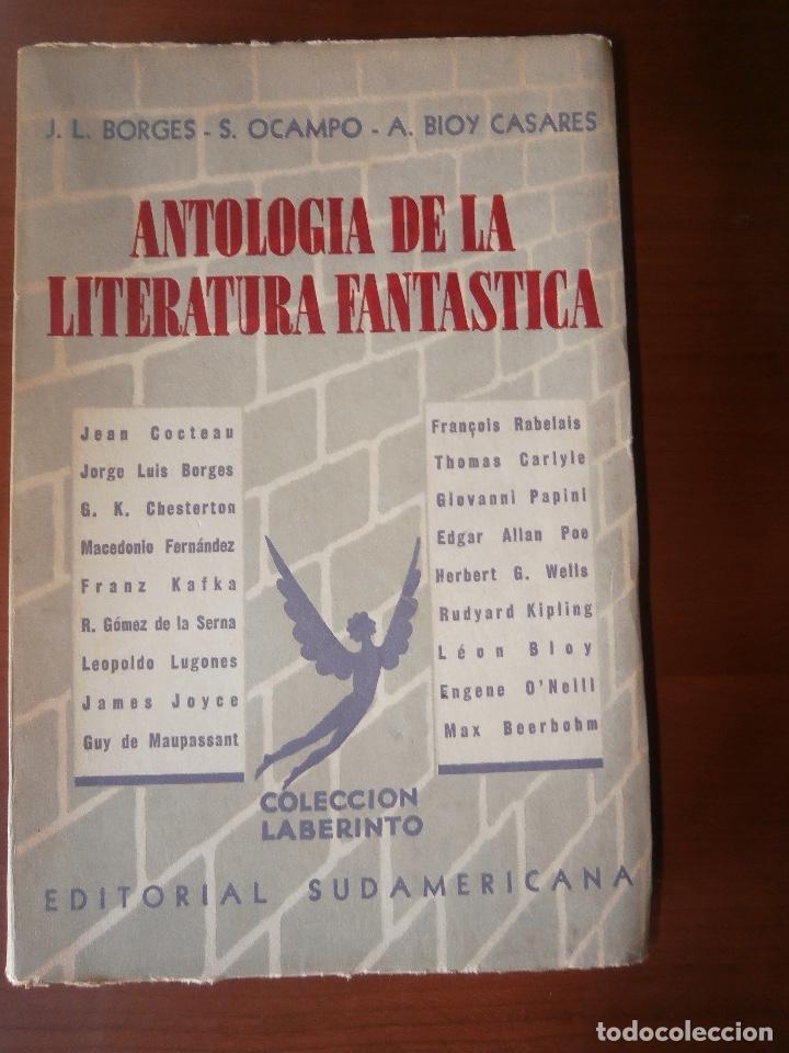 Antología De La Literatura Fantástica J L Bor Comprar Libros De Ciencia Ficción Y Fantasía En Todocoleccion 103937599