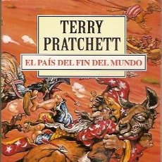 Libros de segunda mano: EL PAIS DEL FIN DEL MUNDO TERRY PRATCHETT DEBOLSILLO. Lote 104015195