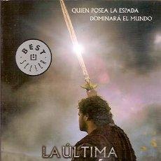 Libros de segunda mano: LA ULTIMA LEGION LA VERDADERA HISTORIA DE EXCALIBUR VALERIO MASSIMO MANFREDI DEBOLSILLO. Lote 104015487
