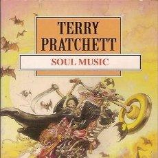 Libros de segunda mano: SOUL MUSIC TERRY PRATCHETT DEBOLSILLO. Lote 104016539
