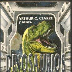 Libros de segunda mano: ARTHUR C. CLARKE Y OTROS. DINOSAURIOS. GRIJALBO. Lote 104239903