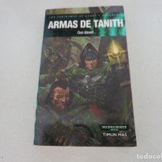 Libros de segunda mano: FANTASIA TIMUN MAS ARMAS DE TANITH DAN ABNETT. Lote 104508627