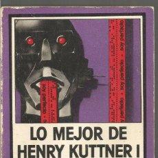 Libros de segunda mano: LO MEJOR DE HENRY KUTTNER I. EDHASA NEBULAE. Lote 104655731