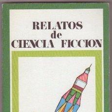 Libros de segunda mano: RELATOS DE CIENCIA FICCION 3 - RAY BRADBURY, ARTHUR C. CLARKE, ASIMOV, JOHN WYNDHAM, FREDERICK BROWN. Lote 104827115