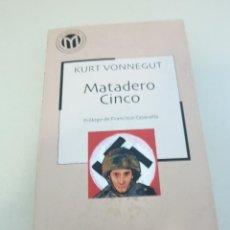 Libros de segunda mano: KURT VONNEGUT MATADERO CINCO CIENCIA FICCION . Lote 105072147