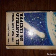 Libros de segunda mano: EL MARTILLO DE LUCIFER. LARRY NIVEN Y JERRY POURNELLE. EDITORIAL ACERVO. TAPA BLANDA. Lote 105074267