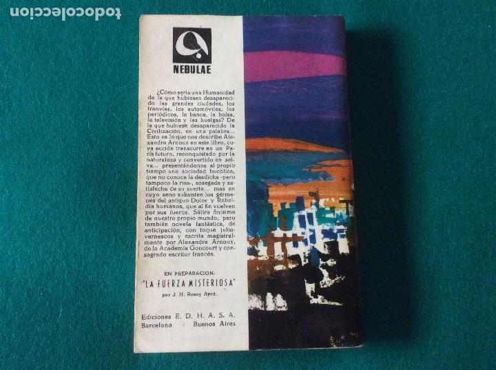 Libros de segunda mano: EL REINO DE LA FELICIDAD DE ALEXANDRE ARNOUX E.D.H.A.S.A. AÑO 1962 NEBULAE Nº 81 - Foto 3 - 105329423