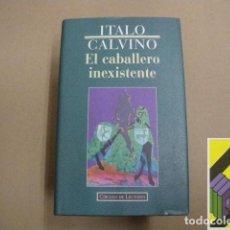 Libros de segunda mano: CALVINO, ITALO:EL CABALLERO INEXISTENTE (TRAD: ESTHER BENÍTEZ). Lote 105878879