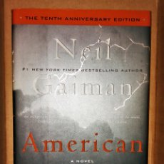 Libros de segunda mano: AMERICAN GODS - A NOVEL - 10TH ANNIVERSARY EDITION - NEIL GAIMAN (EN INGLÉS). Lote 105950899