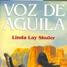 Libros de segunda mano: VOZ DE ÁGUILA.. Lote 106140038